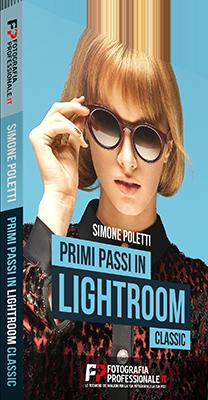 FotografiaProfessionale - Primi Passi in Lightroom Classic - Ita