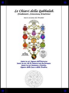 Dreaker - Le Chiavi della Qabbalah. Fondamenti, conoscenza, ermetismo (2010)