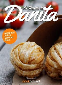 Gli Amici di Cookaround - Le ricette di Danita (2013)