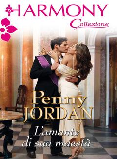Penny Jordan - L'amante di Sua Maestà (2013)