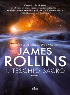 James Rollins - Il teschio sacro: Un'avventura della Sigma Force (2011)