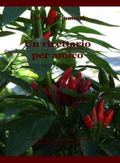 Lorenza Emanuel - Un ricettario per amico (2012)