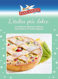Paneangeli - L'italia più dolce. La tradizione pasticcera italiana raccontata in 10 ricette regionali (2017)