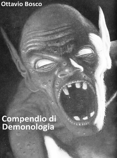 Ottavio Bosco - Compendio di Demonologia (2017)