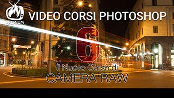 Total Photoshop - Il nuovo corso di Camera Raw - Vol. 6 - Ita