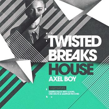 Loopmasters Axel Boy Twisted Breaks House