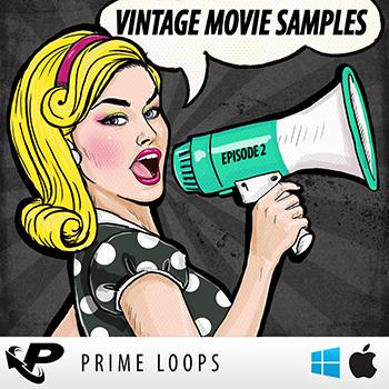Prime Loops Vintage Movie Samples Episode 2