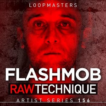 Loopmasters Flashmob - Raw Technique