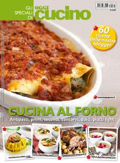 Gli Speciali di Oggi Cucino n. 1 - Cucina al forno (2015)