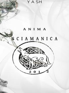 Yash - Anima sciamanica (2011)