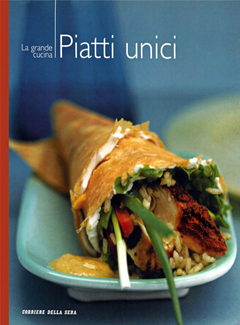 Aa. Vv. - I manuali del corriere della sera vol. 10 - La grande cucina. Piatti unici (2004)