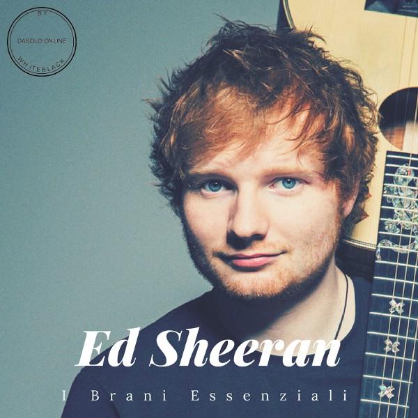 Ed Sheeran – I Brani Essenziali (2017)