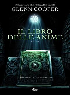 Glenn Cooper - Il Libro delle anime (2011)