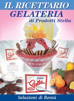Aa. Vv. - Il Ricettario Gelateria di Prodotti Stella (2006)
