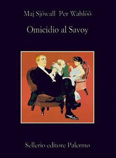 Maj Sjöwall, Per Wahlöö - Omicidio al Savoy (2008)