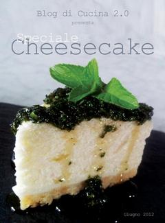 Blog di Cucina 2.0 presenta - Speciale Cheesecake (2012)