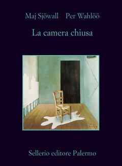 Maj Sjöwall, Per Wahlöö - La camera chiusa (2010)