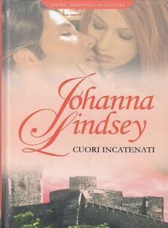 Johanna Lindsey - Cuori incatenati (2011)