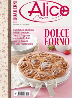 I Quaderni di Alice Cucina n. 13 - Dolce forno (2013)
