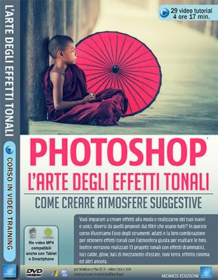 Corso Avanzato di Photoshop - L'arte degli effetti tonali N.105 - Ita