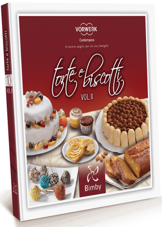 Ricettario Bimby TM 31 - Torte e biscotti volume 2