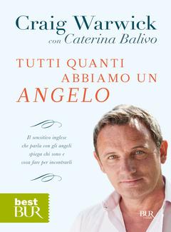 Craig Warwick, Caterina Balivo - Tutti quanti abbiamo un angelo (2012)