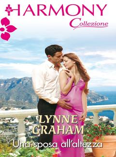 Lynne Graham - Una sposa all'altezza (2018)
