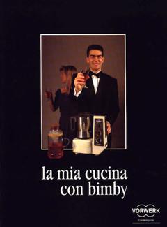 Vorwerk - La mia cucina con Bimby (1993)