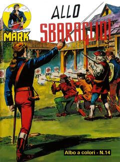 Il Comandante Mark A Colori n. 14 - Allo Sbaraglio (2017)