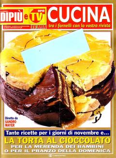 Aa. Vv. - Cucina tra i fornelli. Allegato a Di Più e Di Più TV (2010)