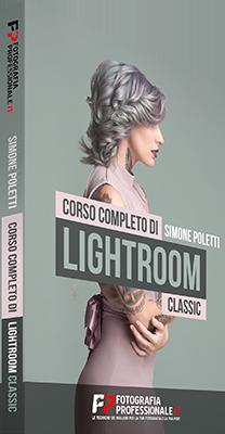 FotografiaProfessionale - Corso Completo di Lightroom Classic - Ita