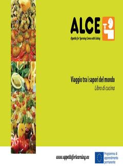 Alce - Viaggio tra i sapori del Mondo (2014)