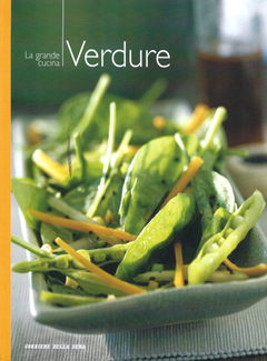 Aa. Vv. - I manuali del corriere della sera vol. 9 - La grande cucina. Verdure (2004)