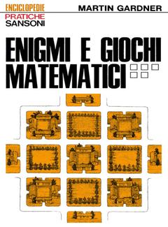 Martin Gardner - Enigmi e Giochi Matematici 5 (1976)