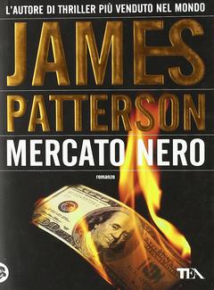 James Patterson - Mercato nero (1999)