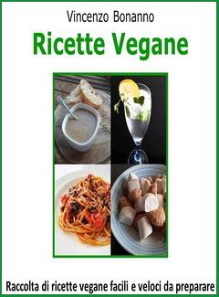 Ricette vegane facili e veloci