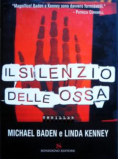 Michael Baden, Linda Kenney - Il silenzio delle ossa (2006)