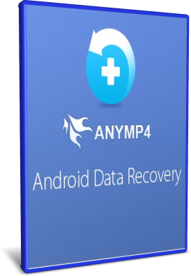 AnyMP4 Android Data Recovery 2.0.30 - ENG