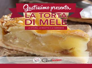 Gustissimo - Presenta La Torta di mele. la storia, le ricette e le curiosità (2013)
