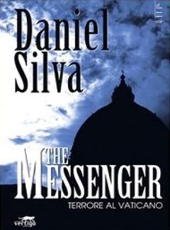 Daniel Silva - The messenger. Terrore al Vaticano (2008)