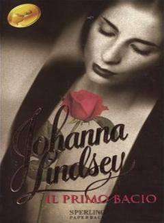 Johanna Lindsey - Il primo bacio (2004)