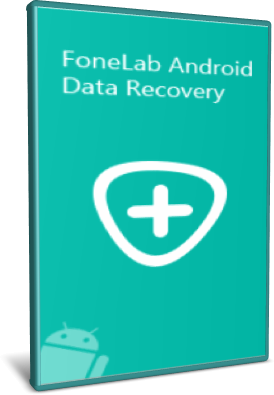 [PORTABLE] FoneLab Android Data Recovery 3.0.30 Portable - ENG