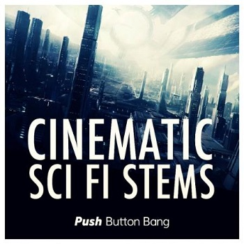 Push Button Bang Cinematic Sci Fi Stems
