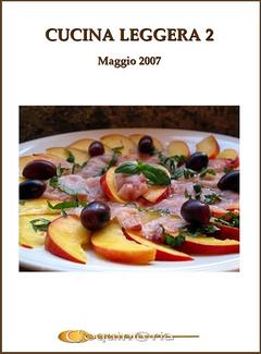 Coquinaria - Cucina leggera 2. Gli aperitivi, antipasti, impasti (2007)