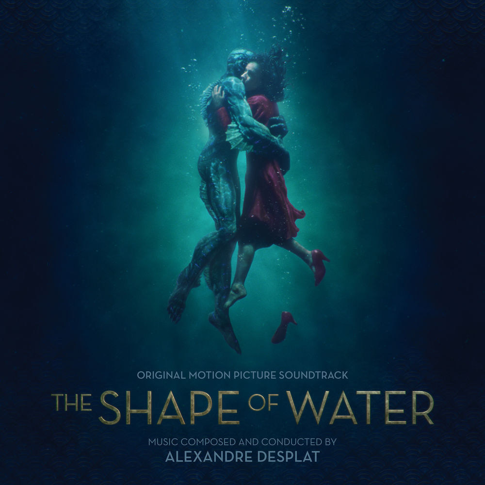 The Shape Of Water (Original Motion Picture Soundtrack)(2017).mp3 - 320 Kbps