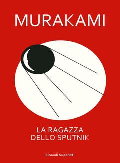 Murakami Haruki - La ragazza dello Sputnik (2013)