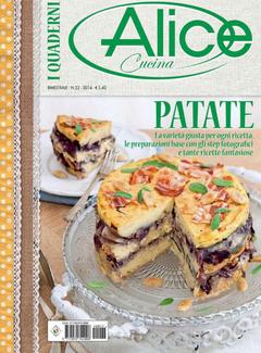 I Quaderni di Alice Cucina n. 22 - Patate (2014)