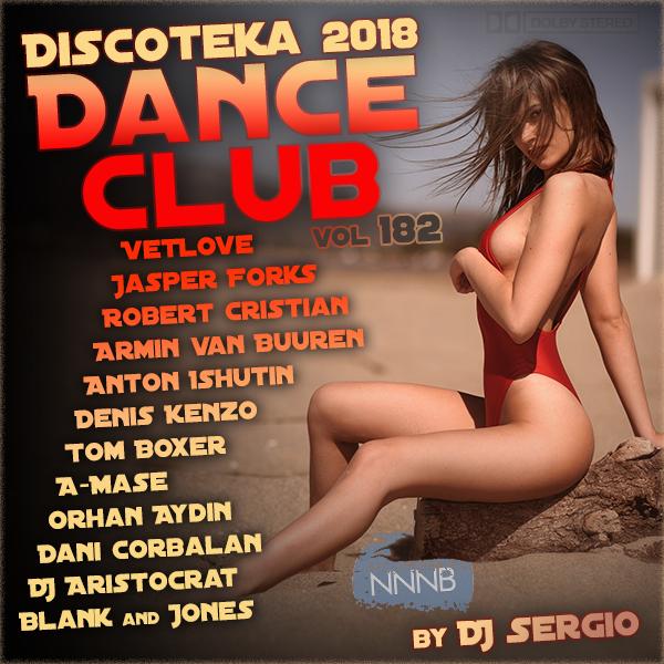 Discoteca 2018 Dance Club Vol. 182 (2018) Mp3