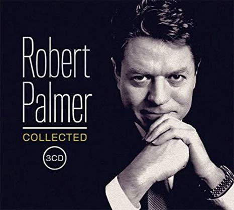 ROBERT PALMER - COLLECTED (COMPILATION, 3CD) (LOSSLESS, 2016) FLAC