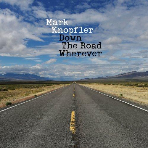 Mark Knopfler - Down The Road Wherever (Deluxe) (2018) MP3 320 kbps